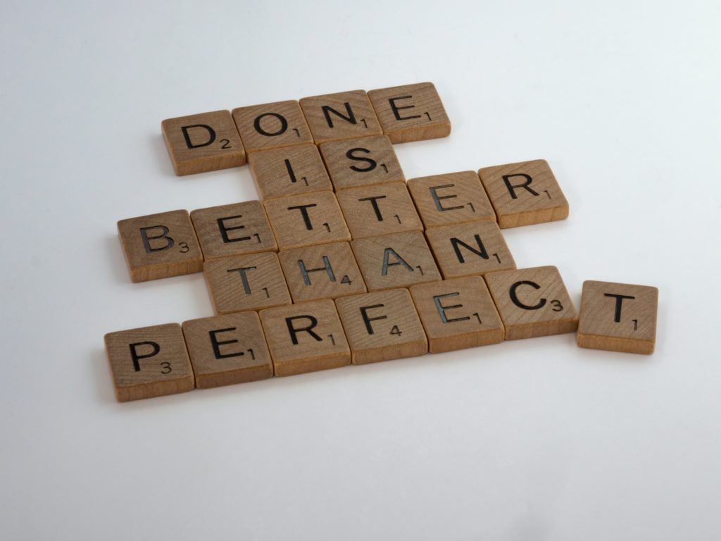 From Perfectionism to Excellence